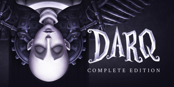 DARQ: Complete Edition est disponible