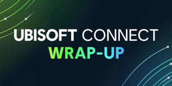 Ubisoft Connect Wrap-Up