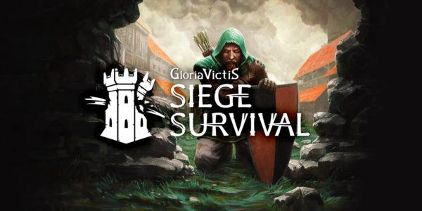Siege Survival: Gloria Victis Siege Survival : Gloria Victis Siege Survival Gloria Victis