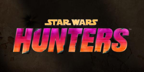 Star Wars: Hunters Star Wars : Hunters Star Wars Hunters