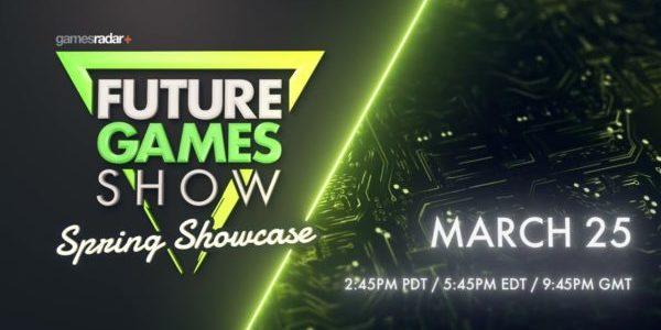 Future Games Show : Spring Showcase