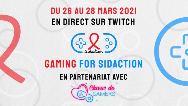 Gaming for Sidaction Chœur de Gamers