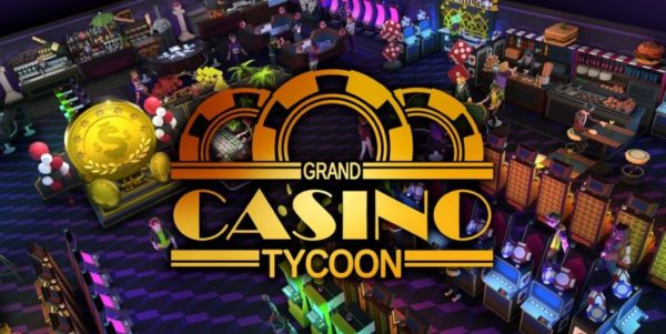 Grand Casino Tycoon sera disponible dès le 20 mai