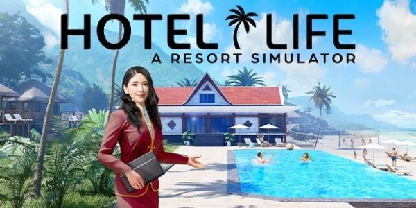 HotelLife – A Resort Simulator