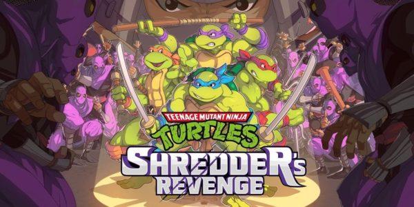 Teenage Mutant Ninja Turtles: Shredder's Revenge Teenage Mutant Ninja Turtles : Shredder's Revenge Teenage Mutant Ninja Turtles Shredder's Revenge