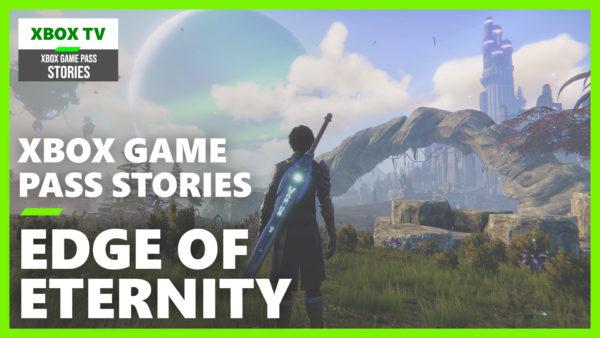 Xbox Game Pass Stories : Edge of Eternity