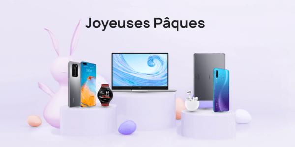Huawei promotions Pâques 2021