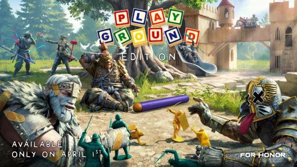 For Honor - Ubisoft - Playground Edition - 1er avril