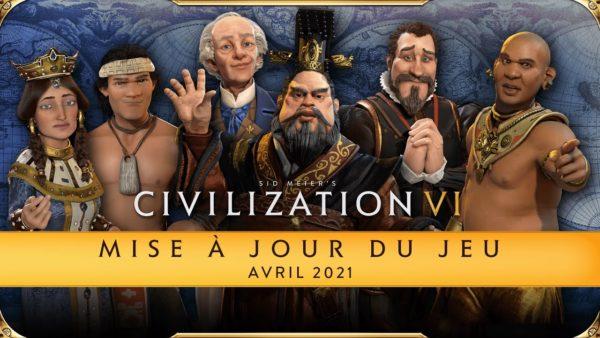 Civilization VI - Mise à jour avril 2021
