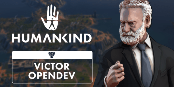 Humankind - OpenDev Victor
