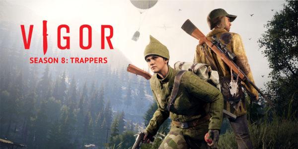 Vigor - saison 8 : Trappeurs