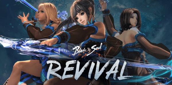 Blade & Soul: Revival Blade & Soul : Revival Blade & Soul Revival