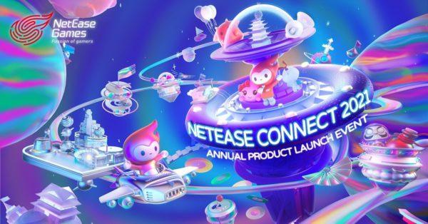 NetEase Games - NetEase Connect 2021