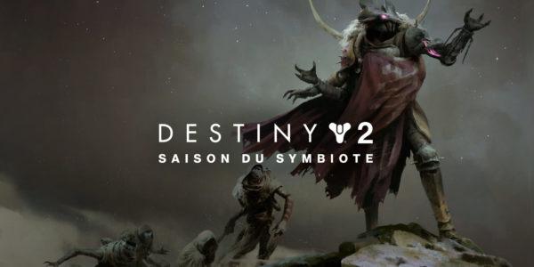 Destiny 2 – La Saison du Symbiote débute le 11 mai