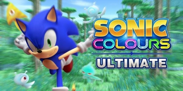 Sonic Colors: Ultimate Sonic Colors : Ultimate Sonic Colors Ultimate - Sonic Colours: Ultimate - Sonic Colours: Ultimate Sonic Colours : Ultimate Sonic Colours Ultimate