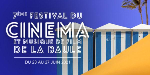 Festival du Cinéma et Musique de Film de La Baule 2021