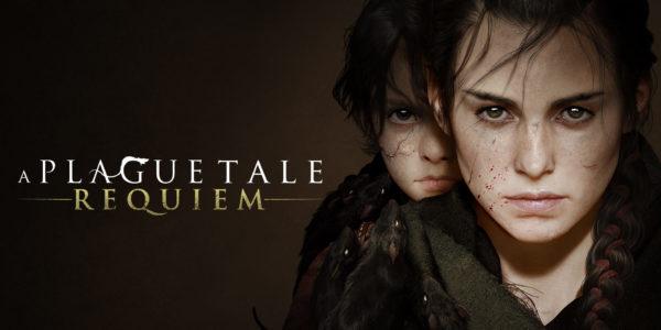 A Plague Tale: Requiem A Plague Tale : Requiem A Plague Tale Requiem