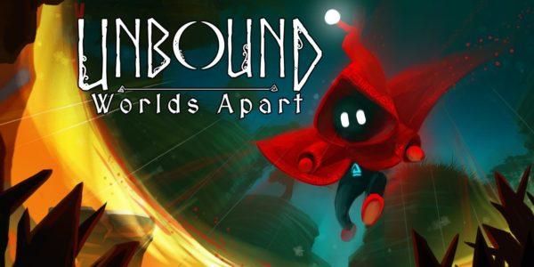 Unbound: Worlds Apart Unbound : Worlds Apart Unbound Worlds Apart