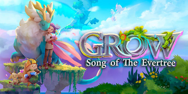 Grow : Song of the Evertree Grow: Song of the Evertree Grow Song of the Evertree