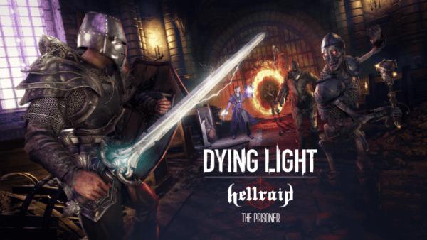 Dying Light : Hellraid - Mode Histoire - The Prisone