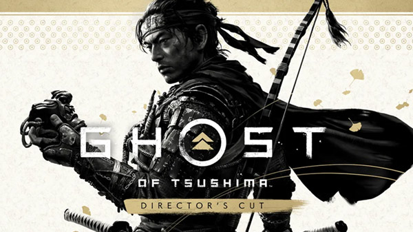 Ghost of Tsushima Director's Cut Ghost of Tsushima: Director's Cut Ghost of Tsushima : Director's Cut