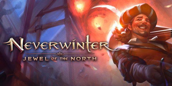 Neverwinter : Jewel of the North