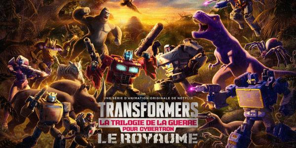 TRANSFORMERS : La Trilogie de la Guerre pour Cybertron Le royaume