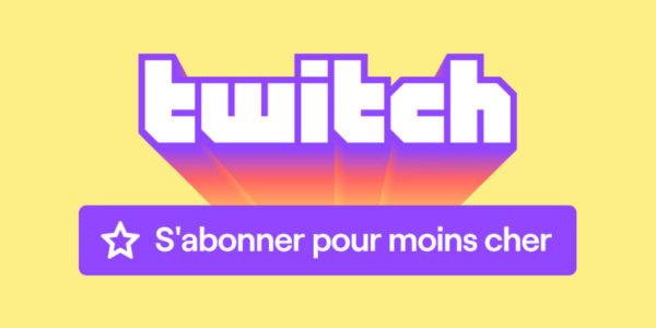 Twitch réduction abonnement FRANCE