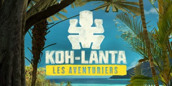 Koh-Lanta : Les Aventuriers - Koh-Lanta Les Aventuriers