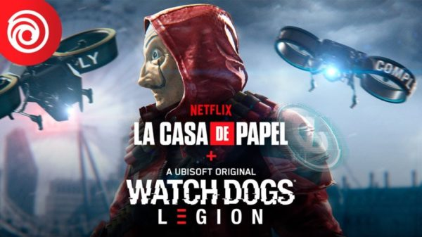 La Casa de Papel Watch Dogs : Legion