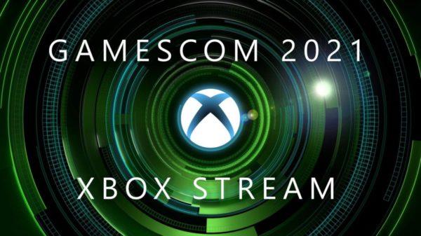 Gamescom 2021 : stream Xbox