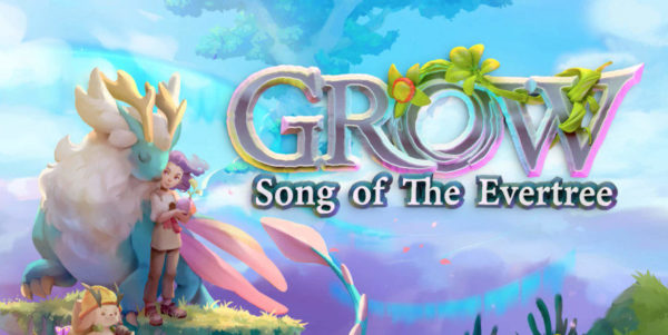 Grow: Song of the Evertree Grow : Song of the Evertree Grow Song of the Evertree