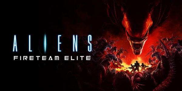Aliens: Fireteam Elite Aliens : Fireteam Elite Aliens Fireteam Elite