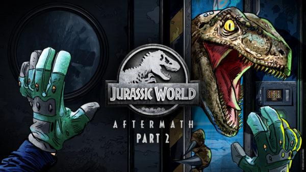 Jurassic World Aftermath: Part 2 Jurassic World Aftermath Part 2 Jurassic World Aftermath : Part 2