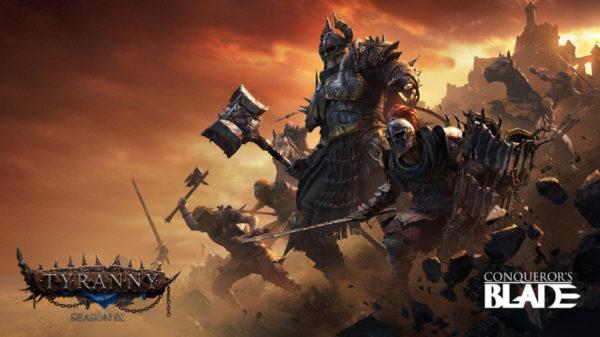 Conqueror's Blade - Season IX : Tyranny