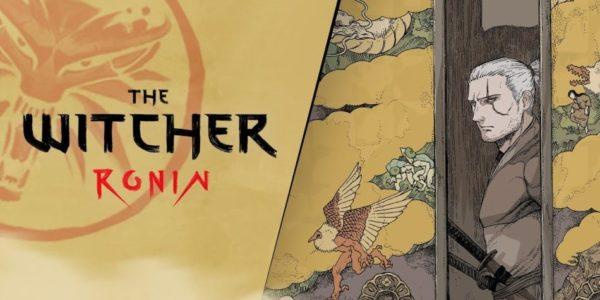The Witcher: Ronin The Witcher : Ronin The Witcher Ronin