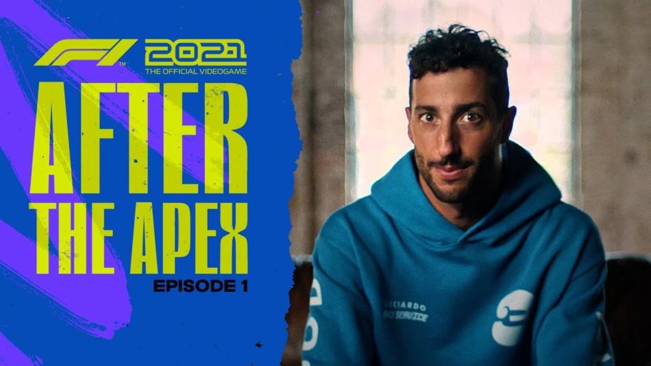 F1 2021 - After the Apex - Daniel Ricciardo
