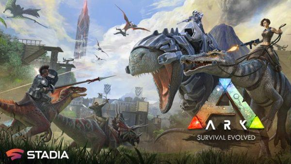 ARK: Survival Evolved ARK : Survival Evolved ARK Survival Evolved Google Stadia