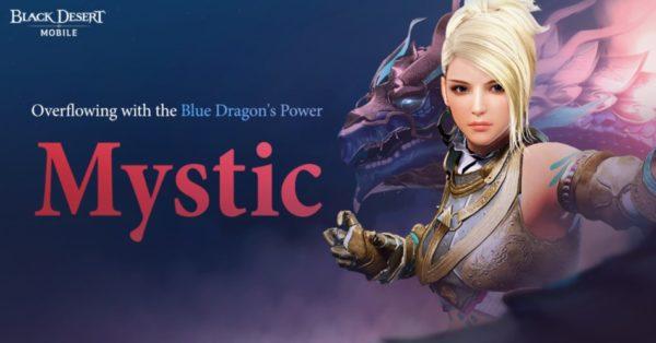 Black Desert Mobile accueille la classe Mystique - actualites Hightech jeux video cinema