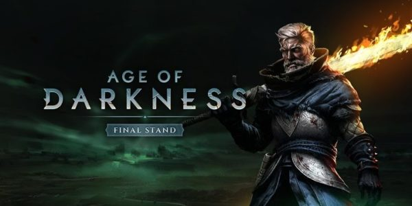 Age of Darkness: Final Stand Age of Darkness : Final Stand Age of Darkness Final Stand